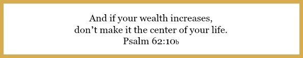 Psalm 62:10b on flavor of the month financial peace at 21flavorsofsplendor.com
