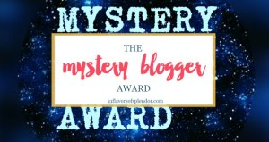 Another Blogging Award: The Mystery Blogger Award