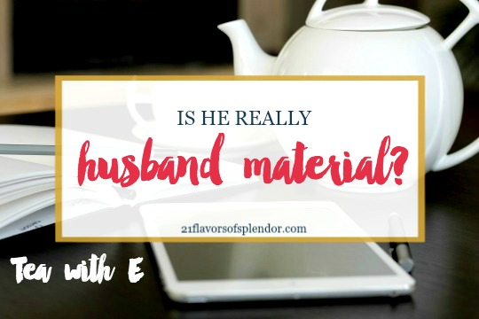 Getting Engaged: Is He Really Husband Material?