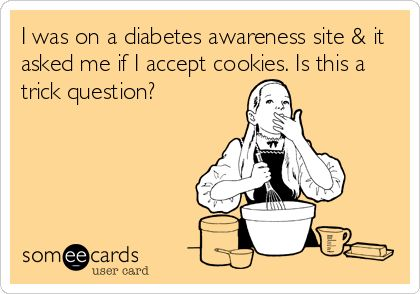"""Cookies word pun in relation to diabetes: """"Do you accept cookies?"""""""