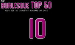 The Burlesque TOP 50 2010: No. 10