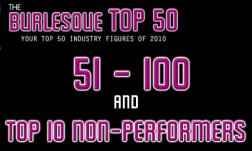 The Burlesque Top 50 2010: Top 10 Non-Performers + 51 - 100