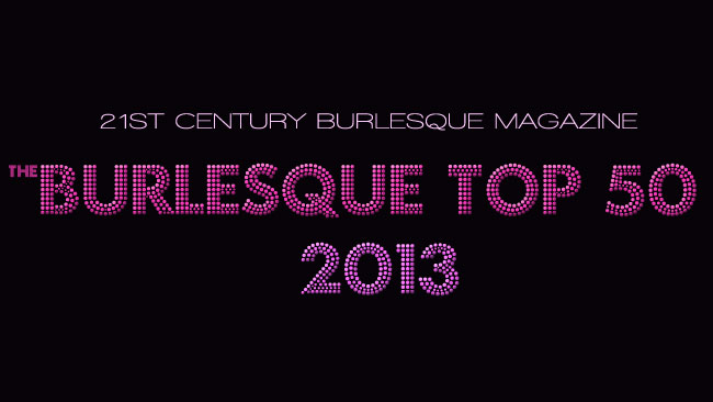 The Burlesque TOP 50 2013