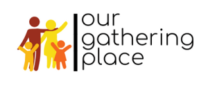 Our Gathering Place