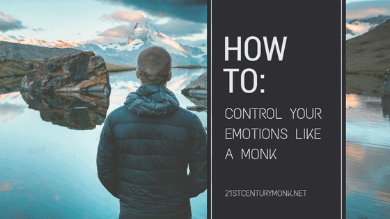 "<span class=""dojodigital_toggle_title"">How To Control Your Emotions Like A Monk and Boost Your Emotional Health</span>"