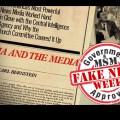 FAKE NEWS WEEK: Truth, War Propaganda, CIA and Media Manipulation