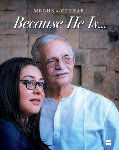 Gulzar's biography by his daughter-Because He Is...