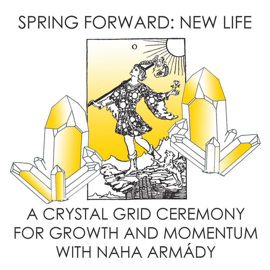March 10th 6:00pm Spring Forward: New Life Crystal Grid $65
