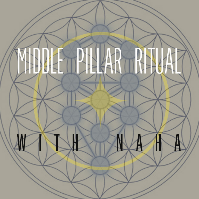 Mar 24th 7pm Spring Equinox Middle Pillar Ritual