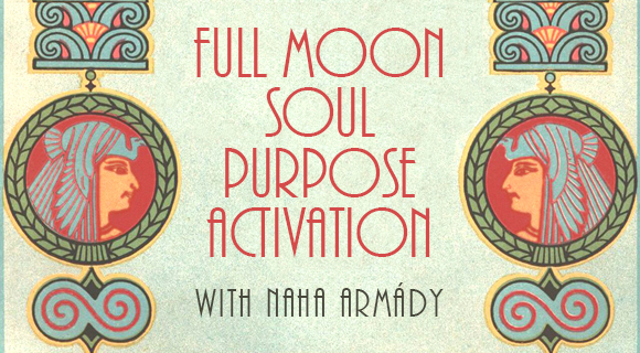 Jan 20th FULL MOON Soul Purpose Crystal Activation