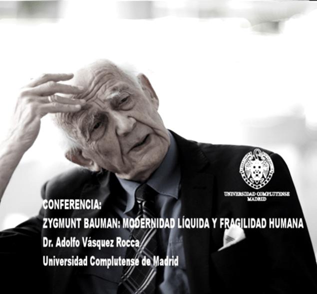 adolfovrocca:  VÍDEO Capítulo 2.0- ZYGMUNT BAUMAN; MODERNIDAD LÍQUIDA Y FRAGILIDAD HUMANA Dr. Adolfo Vásquez Rocca CANAL + OBSERVACIONES FILOSÓFICAS  VÍDEO 2.0: ZYGMUNT BAUMAN; MODERNIDAD LÍQUIDA Y FRAGILIDAD HUMANA Adolfo Vásquez Rocca D.Phil Ciclo FILÓSOFOS CONTEMPORÁNEOSCANAL + REVISTA OBSERVACIONES FILOSÓFICASDirección AudioVisual: Andrés Vásquez López Universidad de ValparaísoVer:http://youtu.be/pZDoCEg8mywZygmunt Bauman Por Adolfo Vásquez Rocca D.Phil.CANAL OBSERVACIONES FILOSÓFICAS Canal - Revista Observaciones Filosóficas Ver Vídeo: ↓ http://youtu.be/pZDoCEg8myw ZYGMUNT BAUMAN; MODERNIDAD LÍQUIDA Y FRAGILIDAD HUMANA  La modernidad líquida —como categoría sociológica— es una figura del cambio y de la transitoriedad, de la desregulación y liberalización de los mercados. La metáfora de la liquidez —propuesta por Bauman— intenta también dar cuenta de la precariedad de los vínculos humanos en una sociedad individualista y privatizada, marcada por el carácter transitorio y volátil de sus relaciones.  El amor se hace flotante, sin responsabilidad hacia el otro, se reduce al vínculo sin rostro que ofrece la Web. Surfeamos en las olas de una sociedad líquida siempre cambiante —incierta— y cada vez más imprevisible, es la decadencia del Estado del bienestar. La modernidad líquida es un tiempo sin certezas, donde los hombres que lucharon durante la Ilustración por poder obtener libertades civiles y deshacerse de la tradición, se encuentran ahora con la obligación de ser libres asumiendo los miedos y angustias existenciales que tal libertad comporta; la cultura laboral de la flexibilidad arruina la previsión de futuro. ZYGMUNT BAUMAN; MODERNIDAD LÍQUIDA Y FRAGILIDAD HUMANA http://youtu.be/pZDoCEg8myw  La postmodernidad y sus descontentos.  Estados transitorios y volátiles de los vínculos humanos.  Vidas desperdiciadas: La modernidad y sus parias.  Miedo líquido: La sociedad contemporánea y sus temores.  Adicción a la seguridad y miedo al miedo.  El régimen del sabotaje 
