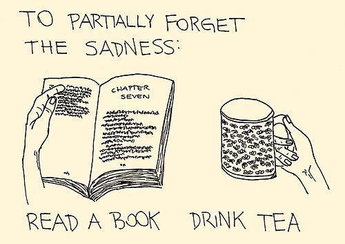 Para olvidar parcialmente la tristeza, lee un libro y bebe té