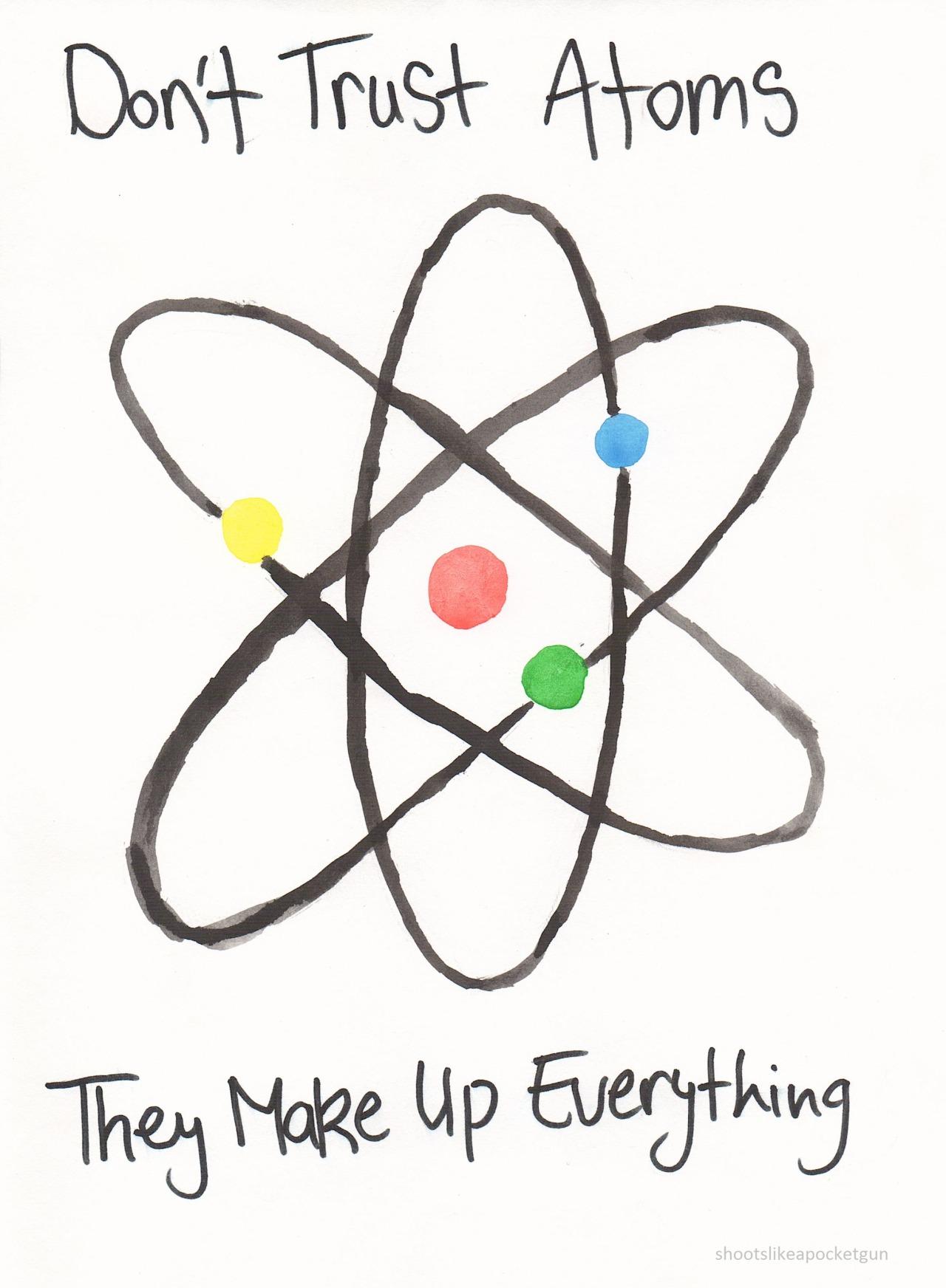 don't trust atoms : Punny