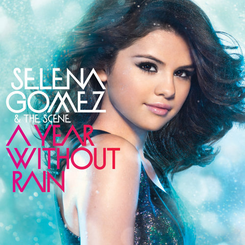 04 Off The Chain - Selena Gomez. A Year Without Rain album
