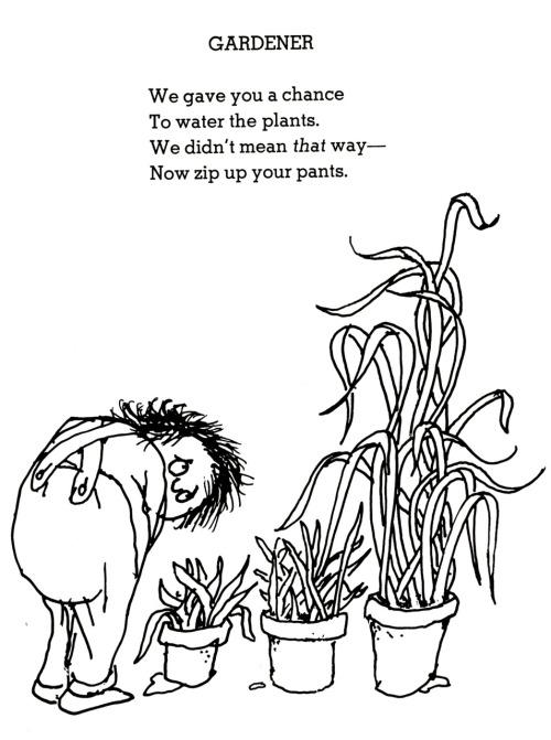 Gardening Shel Silverstein's way. : funny