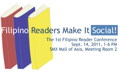 Filipino Readers Make It Social: The 1st Filipino Reader Conference