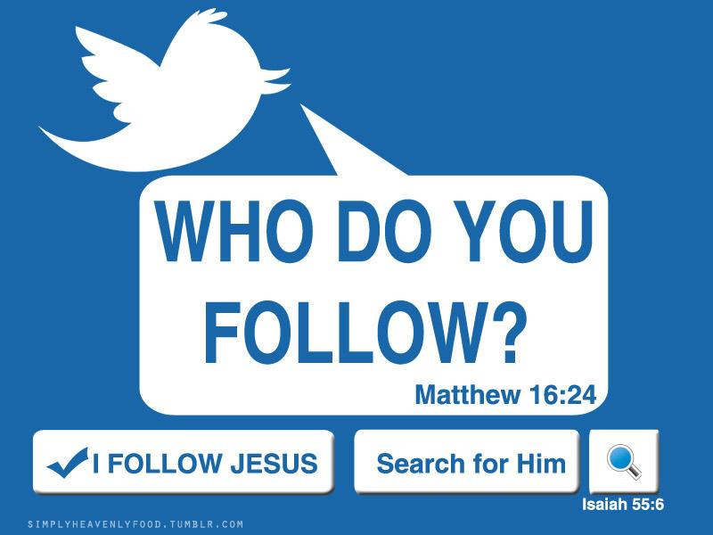 Who Do you Follow I follow JESUS  Light of Truth