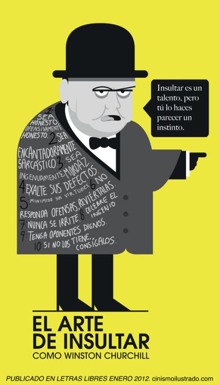 "El arte de insultar como Winston Churchill. ""Insultar es..."