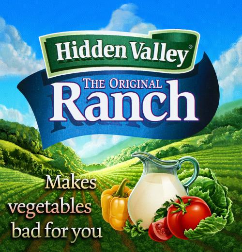 Ranch dressing honest slogan