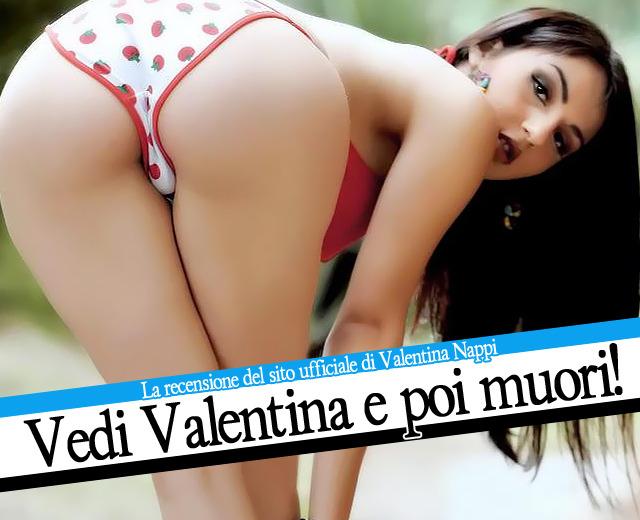 Vedi Valentina e poi muori