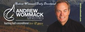Andrew Wommack's Daily 12 March 2018 Devotional