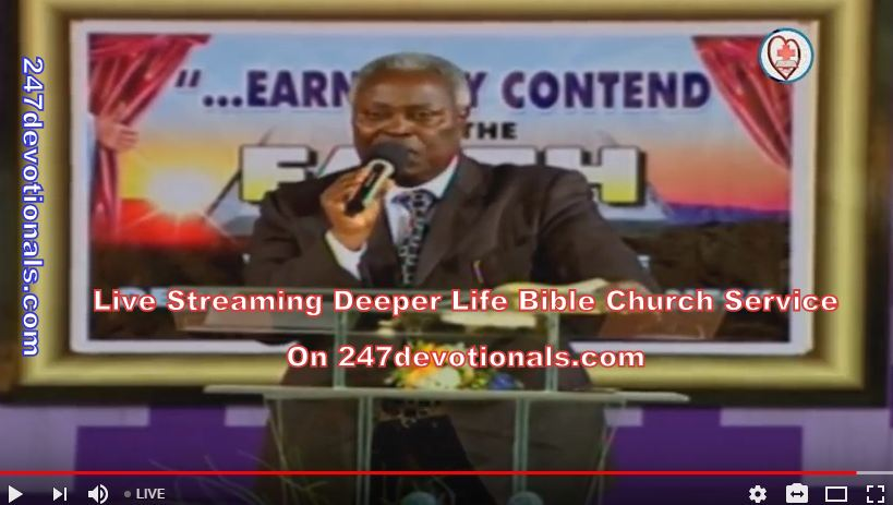 Live Streaming Deeper Life Bible Churc