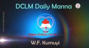 DCLM Daily Manna 22 April, 2018