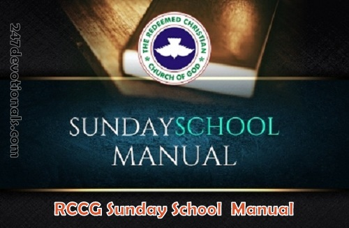 RCCG Sunday School TEACHER Manual 15th April 2018