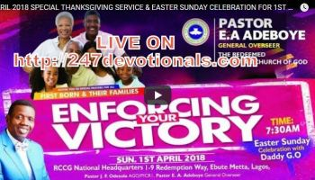 Live Stream RCCG First Born APRIL 2018 SPECIAL THANKSGIVING SERVICE & EASTER SUNDAY