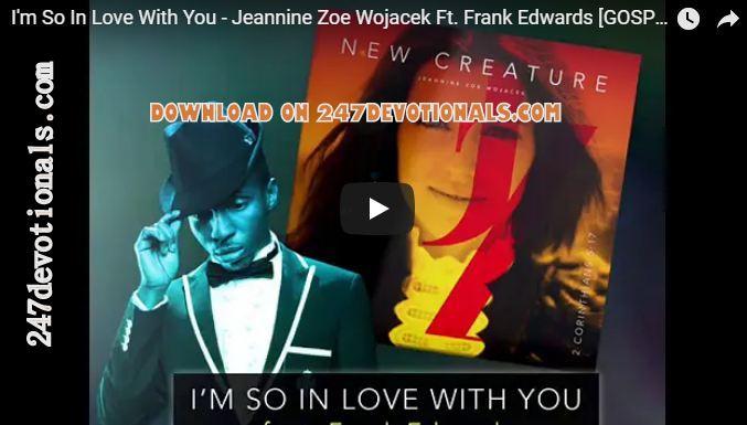 Download Gospel Music Jeannine Zoe Feat Frank Edwards