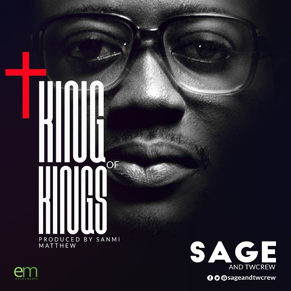 Download KING of kings Free Mp3 Download SAGE and TWCrew - Daily