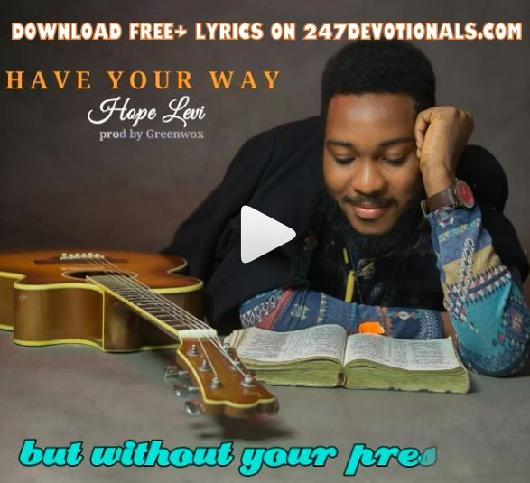 Hope Levi Gospl mp3 download lyrics