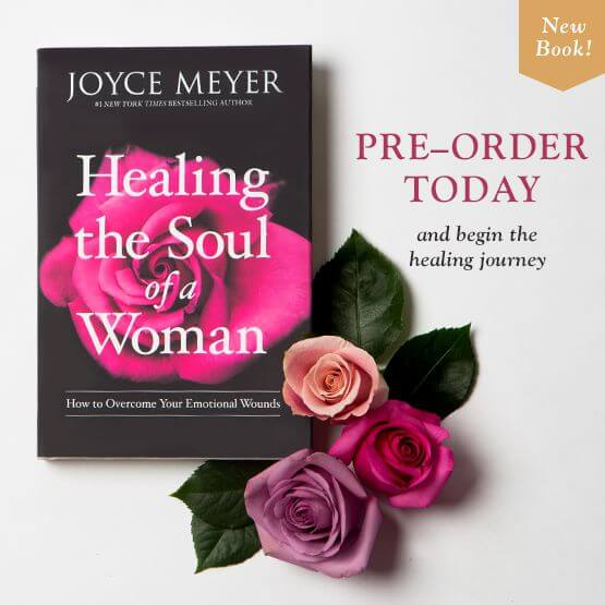 Healing the soul of a woman by Joyce Meyer
