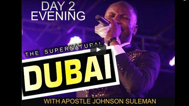 apostle Johnson Suleman Dubai Service