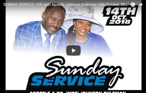 LIVE with Apostle Johnson Suleman 14th October 2018