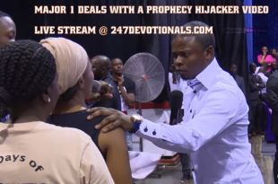 Major 1 deals with a prophecy hijacker Video 247devotionals.coom