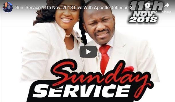 Live Sunday Service 11th Nov 2018 Live With Apostle Johnson Suleman