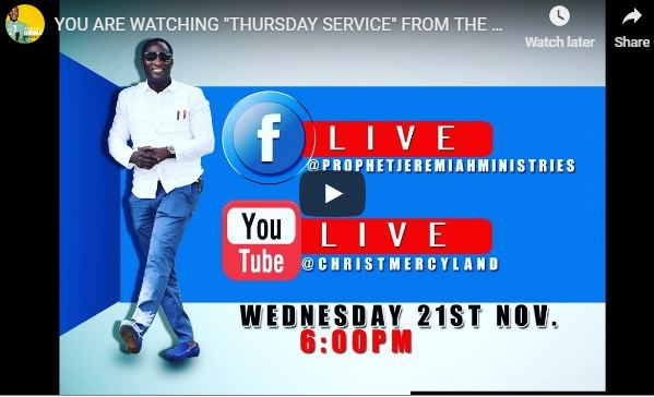 Christ Mercyland Live Streaming THURSDAY SERVICE Christ Mercyland Live Streaming THURSDAY SERVICE Prophet Jeremiahrophet Jeremiah