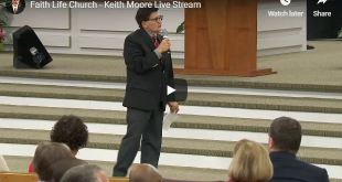 Faith Life Church - Keith Moore Live Stream
