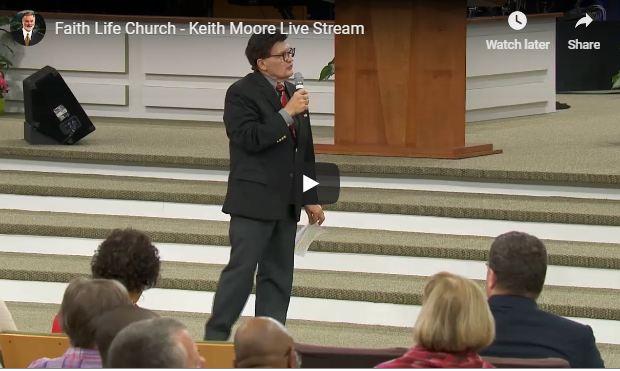 Faith Life Church - Keith Moore Live Stream