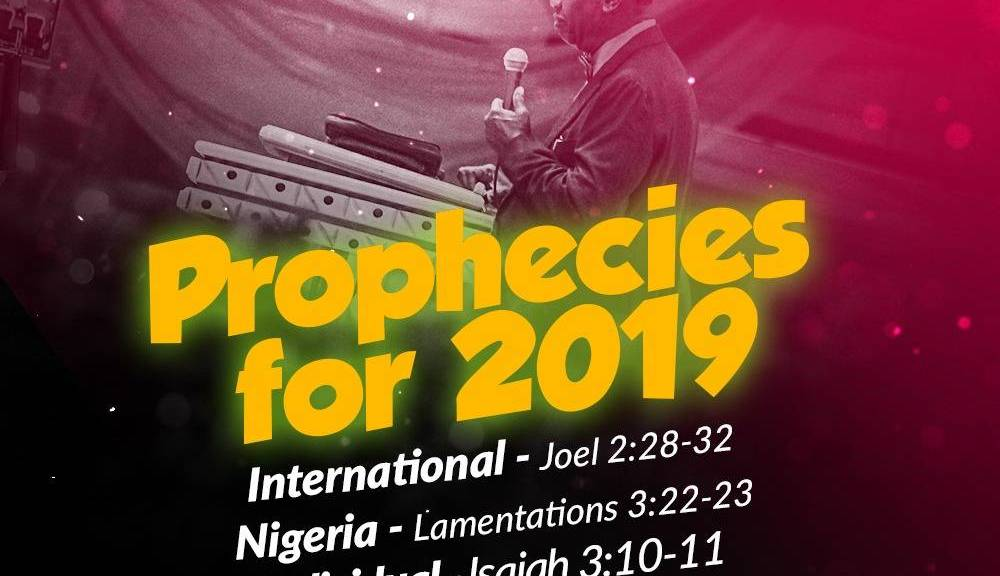 RCCG Prophecies for 2019 E.A. Adeboye