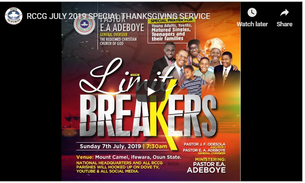 RCCG JULY 2019 SPECIAL THANKSGIVING SERVICE