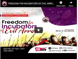 PMCH. MFM. April 2021 Freedom For Incubators Of Evil Arrows