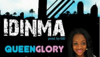 Music:Idinma-Queen Glory