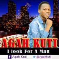Download music: I look for a man -Agah Kuti @AgahKuti ||247GvibeS (Download Free Gospel Vibes)