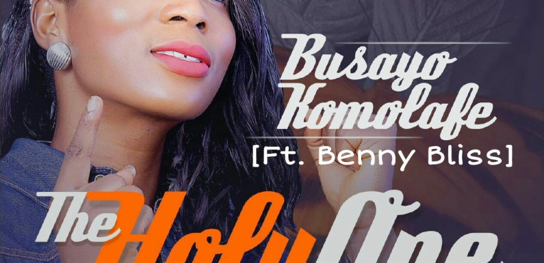#GospelVibes :  The Holy One – Busayo Komolafe – (Ft. Benny Bliss) | @Busayo_Komolafe @BenwillyBeloved | Cc