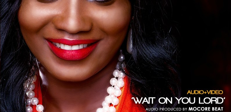 #GospelVibes : WAIT ON THE LORD (AUDIO+VIDEO) – Molara (@OfficialMolara)| Free Download