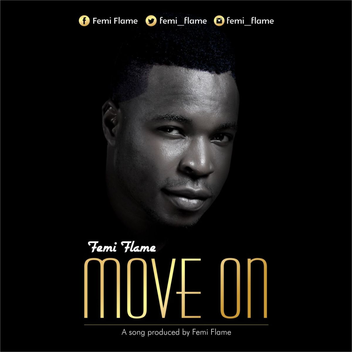 #Music : Move On - Femi flame {@femi_flame} || cc : @Gzenter10ment