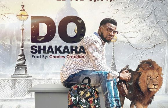 #Music : DO SHAKARA – EL'JOE ONOJA {@ELJOE_ONOJA}