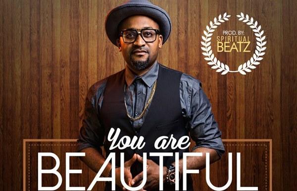 #Music: You Are Beautiful – Sunnypraise [@sunnypraise]